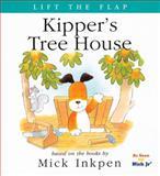 Kipper's Tree House, Mick Inkpen, 0152166211
