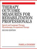 Therapy Outcome Measures for Rehabilitation Professionals, Pamela Enderby and Alexandra John, 0470026219