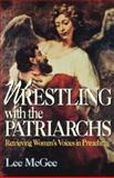 Wrestling with the Patriarchs, Lee McGee and Thomas H. Troeger, 068700621X