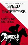 Specifications for Speed in the Racehorse, William R. Cook, 0929346211