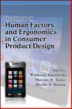 Human Factors and Ergonomics in Consumer Product Design, Stanton Neville a Staff, 1420046217