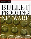 Bulletproofing NetWare, Weadock, Glenn and Wilkins, Mark, 0070676216