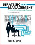 Strategic Management : A Competitive Advantage Approach, Concepts, David, Fred R., 0132666219