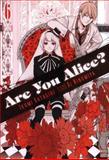 Are You Alice?, Vol. 6, Ikumi Katagiri, 0316286214