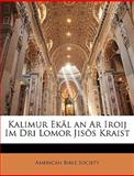 Kalimur Ekãl an Ar Iroij Im Dri Lomor Jisõs Kraist, , 1141856212