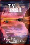 Ty the Bull, Brenda Perlin and K. D. Emerson, 1500156213