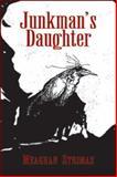 Junkman's Daughter, Strimas, Meaghan, 1550966219
