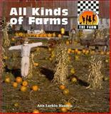 All Kinds of Farms, Ann L. Hansen, 1562396218