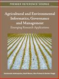 Agricultural and Environmental Informatics, Governance and Management : Emerging Research Applications, Zacharoula Andreopoulou, 1609606213