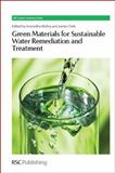 Green Materials for Sustainable Water Remediation and Treatment, , 1849736219