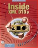 Inside XML DTDS : Scientific and Technical, Laurent, Simon and Biggar, Robert J., 007134621X