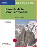 Linux+ Guide to Linux Certification, Schitka, M. John and Eckert, Jason W., 0619216212