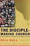 The Disciple-Making Church, Bill Hull, 0801066212