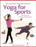 The American Yoga Association's Yoga for Sports, Christensen, Alice and American Yoga Association Staff, 0809226219