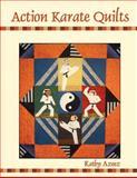 Action Karate Quilts, Kathleen Azeez, 1420886215