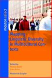 Mapping Linguistic Diversity in Multicultural Contexts, Barni, Monica and Extra, Guus, 3110196212