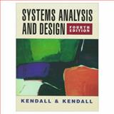 Systems Analysis and Design, Kendall, Kenneth E. and Kendall, Julie E., 0136466214