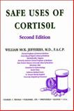 Safe Uses of Cortisol, Jefferies, William M., 0398066213