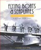 Flying Boats and Seaplanes, Stephane Nicolaou, 0760306214