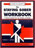 Staying Sober Workbooks, TerenceT. Gorski, 0830906215