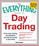 Guide to Day Trading, David Borman, 1440506213