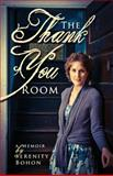The Thank You Room, Serenity Bohon, 1477616217
