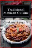 Traditional Mexican Cuisine, Cooking Penguin, 1482566214