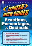 Fractions, Percentages, and Decimals, LearningExpress Staff, 1576856216