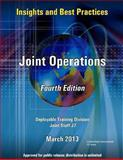 Insights and Best Practices - Joint Operations - Fourth Edition - Deployable Training Division Joint Staff J7, United States Government US Army, 1484156218