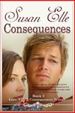 Love, Lies and Consequences, Susan Elle, 1492836214
