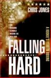 Falling Hard, Chris Jones, 155970621X