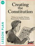 Creating the Constitution, SNAP! Reading, 162046621X
