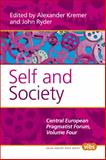 Self and Society : Central European Pragmatist Forum, Volume Four, , 9042026219