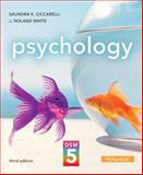 Psychology with DSM-5 Update, Ciccarelli, Saundra and White, J. Noland, 0205986218