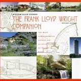 The Frank Lloyd Wright Companion, Storrer, William Allin, 0226776212