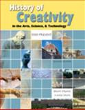 The History of Creativity in the Arts Science and Technology 9780757586217