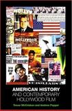 American History and Contemporary Hollywood Film, McCrisken, Trevor B., 0813536219