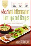 More Anti-Inflammation Diet Tips and Recipes, Jessica K. Black, 0897936213