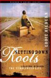 Setting down Roots, Eddie Hilburn, 1576836215
