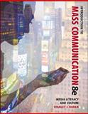 Introduction to Mass Communication: Media Literacy and Culture, Baran, Stanley, 0073526215