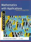 Mathematics with Applications : Graphing Technology Version, Lial, Margaret and Hungerford, Thomas W., 0321016211