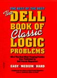 Dell Book of Classic Logic Problems, Dell Magazine Puzzle Editors and Erica L. Rothstein, 0440506212