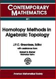 Homotopy Methods in Algebraic Topology, Bruner, Robert R., 0821826212