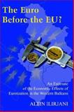The Euro before the EU? : An Estimate of the Economic Effects of Euroization in Western Balkans, Ilirjani, Altin, 0977666212