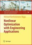 Nonlinear Optimization with Engineering Applications, Bartholomew-Biggs, Michael, 1441946217