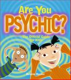 Are You Psychic?, Helaine Becker, 189706621X