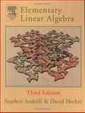 Elementary Linear Algebra, Andrilli, Stephen and Hecker, David, 0120586215