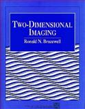Two Dimensional Imaging, Bracewell, Ronald N., 013062621X