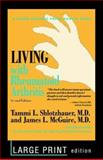 Living with Rheumatoid Arthritis, Shlotzhauer, Tammi L. and McGuire, James L., 0801876214