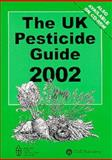 The UK Pesticide Guide 2006, , 0851996213